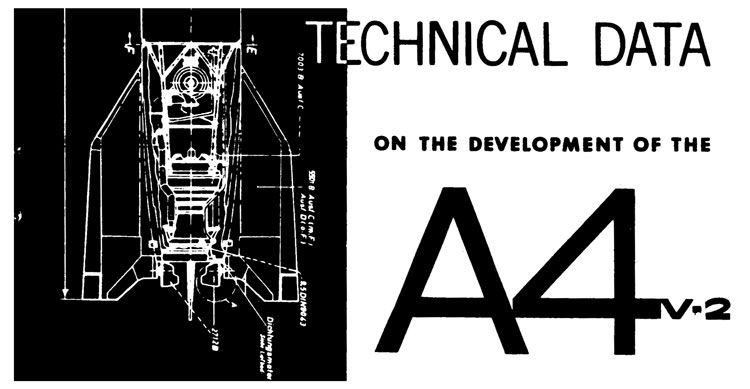 TECHNICAL DATA ON THE DEVELOPMENT OF THE A4 V-2